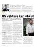 65 vektere kan stå uten jobb