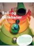 Ball- og trillebaner