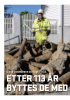 ETTER 113 ÅR BYTTES DE MED NYE RØR