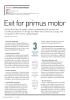 Exit for primus motor