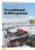 Fra måleband til GPS og drone