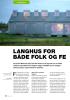 LANGHUS FOR BÅDE FOLK OG FE