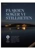 PÅ SJØEN SØKER VI STILLHETEN