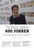 Thomas søkte 400 JOBBER