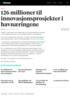 126 millioner til innovasjonsprosjekter i havnæringene