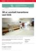38 er unntatt karantene ved OUS