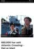 665.000 har sett Atlantic Crossing: - Det er klart anmeldelser kan påvirke