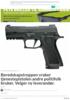 Beredskapstroppen vraker tjenestepistolen andre politifolk bruker. Velger ny leverandør.