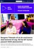 Bergens Tidende vil at de små barna skal komme til seg. Nå har BT Junior passert 1000 abonnenter