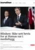 Blinken: Ikke sett bevis for at Hamas var i mediebygg