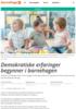 Demokratiske erfaringer begynner i barnehagen