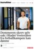 Dommeren skrev selv sak i Bladet Vesterålen fra fotballkampen han dømte