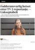 Fadderansvarlig hetset etter TV 2-reportasje: - Uakseptabelt