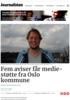 Fem aviser får medie-støtte fra Oslo kommune