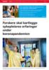 Forskere skal kartlegge sykepleieres erfaringer under koronapandemien