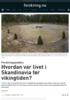 Forskningspodden: Hvordan var livet i Skandinavia før vikingtiden?