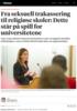 Fra seksuell trakassering til religiøse skoler: Dette står på spill for universitetene
