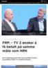 FRP: - TV 2 ønsker å få betalt på samme måte som NRK