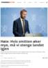 Høie: Hvis smitten øker mye, må vi stenge landet igjen