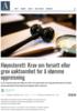 Høyesterett: Krav om forsett eller grov uaktsomhet for å idømme oppreisning