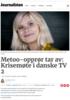 Metoo-opprør tar av: Krisemøte i danske TV 2