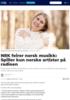 NRK feirer norsk musikk: Spiller kun norske artister på radioen