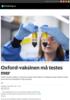 Oxford-vaksinen må testes mer