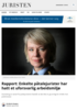 Rapport: Enkelte påtalejurister har hatt et uforsvarlig arbeidsmiljø