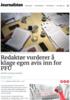 Redaktør vurderer å klage egen avis inn for PFU