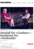 Seerfall for «Lindmo» - knallstart for «Senkveld»