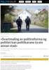 «Svartmaling av politireforma og politiet kan politikarane ta ein annan stad»