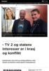 - TV 2 og statens interesser er i krasj og konflikt