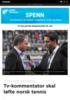 Tv-kommentator skal løfte norsk tennis
