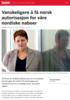 Vanskeligere å få norsk autorisasjon for våre nordiske naboer