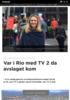 Var i Rio med TV 2 da avslaget kom
